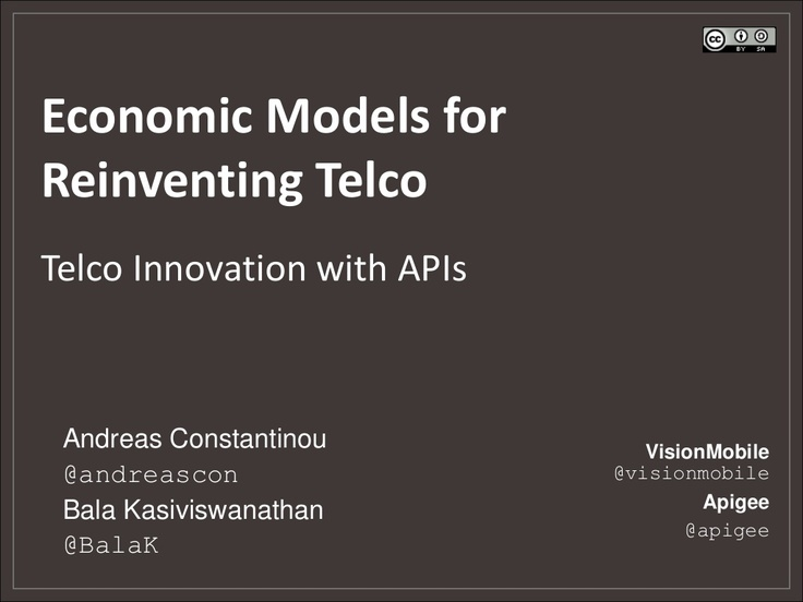 economic-models-for-reinventing-telco-webcast-by-vision-mobile-apigee by VisionMobile via Slideshare