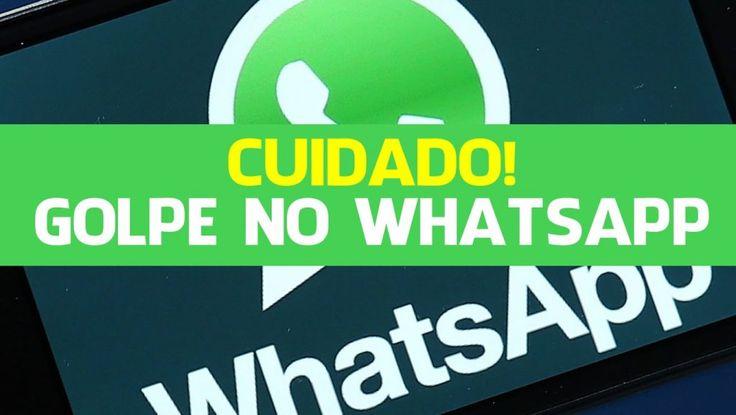 Cuidado com o novo golpe sobre o WhatsApp