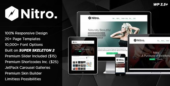 Nitro: Responsive MultiPurpose Theme   http://themeforest.net/item/nitro-responsive-multipurpose-theme/4287651?ref=damiamio       Like this theme? Rate it from the download page & we'll keep bringing new features & updates!   	   	  Welcome to Nitro! : A feature-rich, easy-to-use responsive WordPress theme built on the popular Super Skeleton theme system (with a community of over 14,000 users). It's designed for users, not geeks – all by a couple brothers in Southern California who just…
