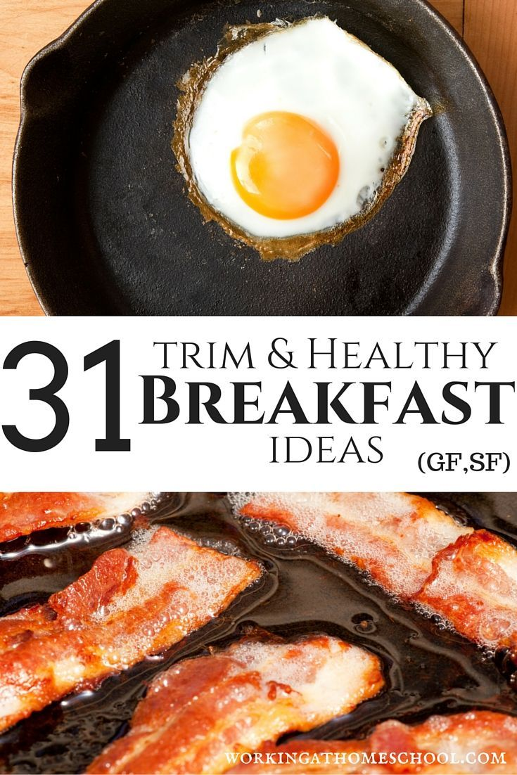 31 Trim and Healthy Breakfast Ideas - gluten-free, sugar-free, clean eating, and many Paleo recipes! Works perfectly for Trim Healthy Mama - S,E, and FP.