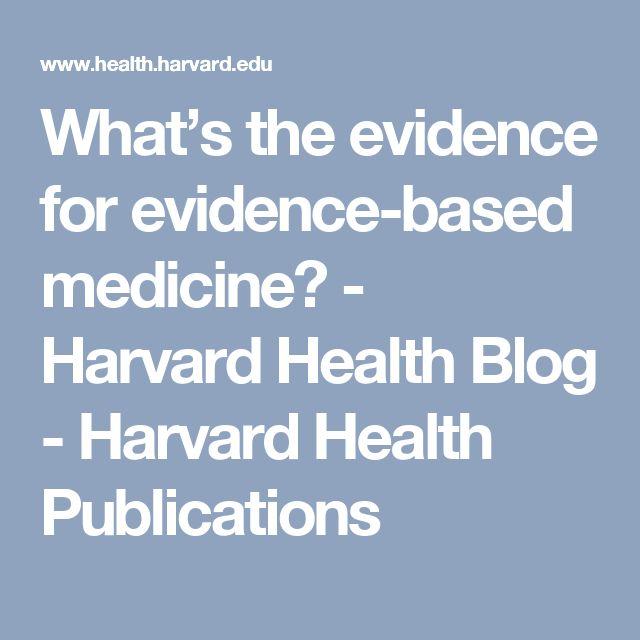 What's the evidence for evidence-based medicine? - Harvard Health Blog - Harvard Health Publications