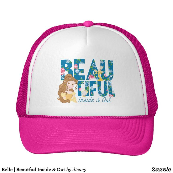 Belle | Beautfiul Inside & Out. Producto disponible en tienda Zazzle. Accesorios, moda. Product available in Zazzle store. Fashion Accessories. Regalos, Gifts. #gorra #hat