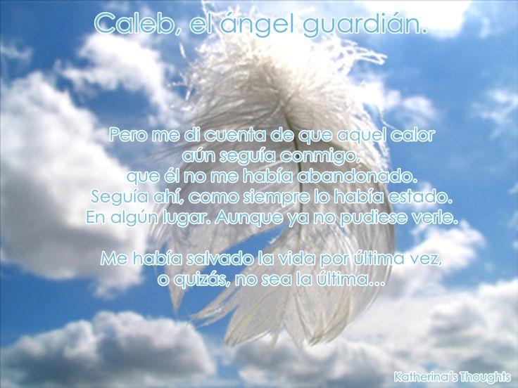 Caleb, el ángel guardián
