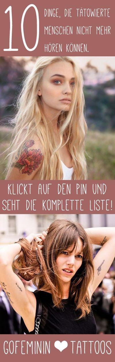 """""""Tat das weh?"""" - 10 Sprüche, die tätowierte Menschen nicht mehr hören können: http://www.gofeminin.de/beliebt-im-netz/nervige-sprueche-bei-tattoos-s1547294.html"""