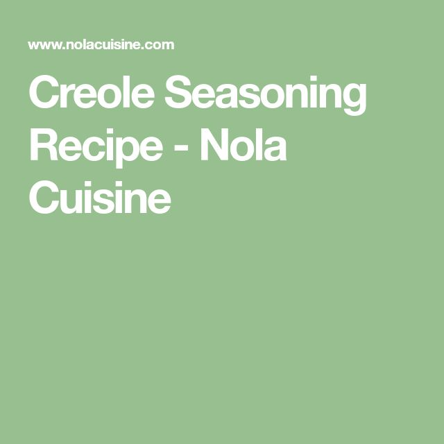 Creole Seasoning Recipe - Nola Cuisine