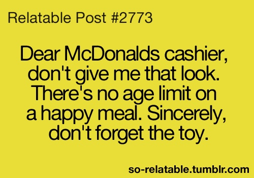 YES!!!Boys Toys, Happy Meals, Funny Things, Giggles Galore, Girls Toys, Dear Mcdonalds, Funny Stuff, Mcdonalds Cashier, Dare Forget