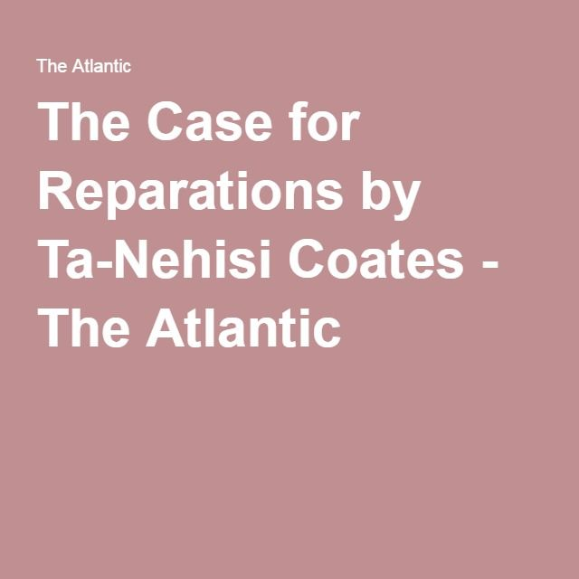 a proposal of reparations for african americans By cong john connyers in january of 1989, i first introduced the bill hr 40, commission to study reparation proposals for african americans act i have re.