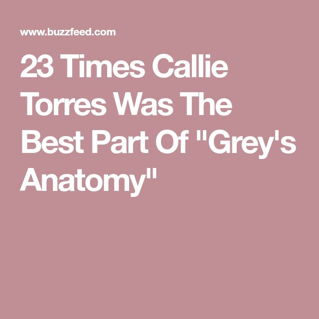 "23 Times Callie Torres Was The Best Part Of ""Grey's Anatomy"""