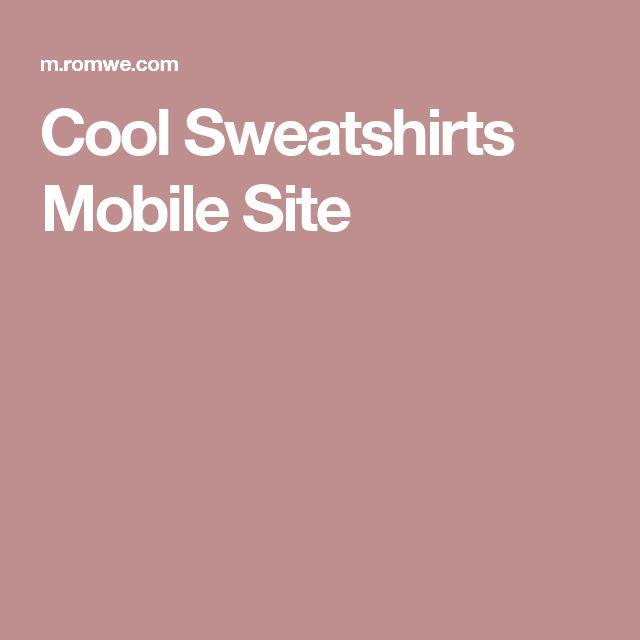 Cool Sweatshirts Mobile Site