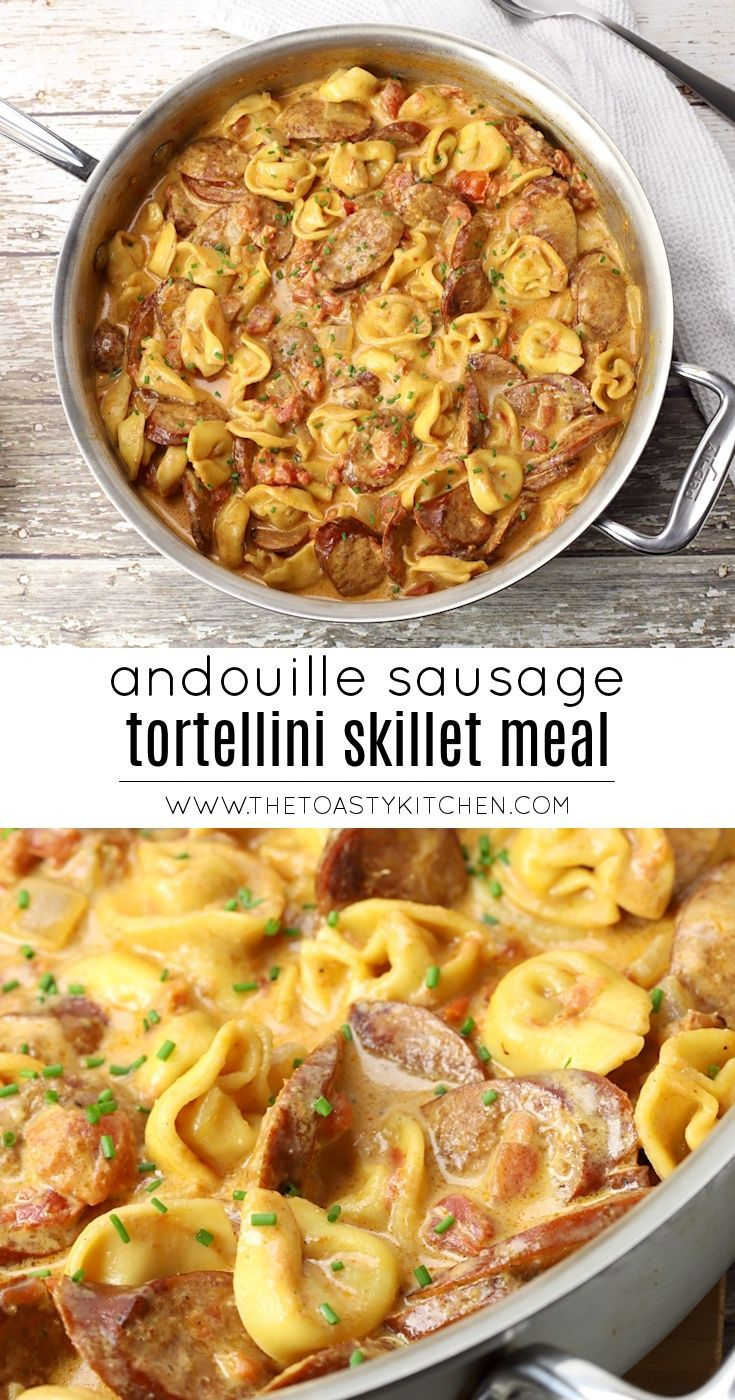 Sausage And Cheese Tortellini Pasta Easy Homemade Pasta Dish Recipe Tortellini Recipes Recipes Food