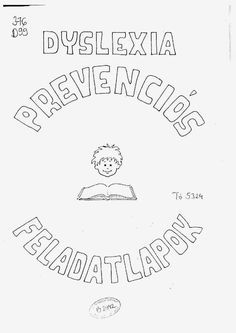 Marci fejlesztő és kreatív oldala: Dyslexia prevenciós feladatlapok