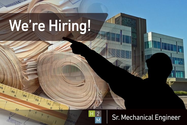 Weu0027re Hiring! Senior Mechanical Engineer! Six+ years of experience - mechanical engineer job description