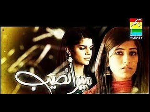 Mera Naseeb ~ Complete Serial (playlist)