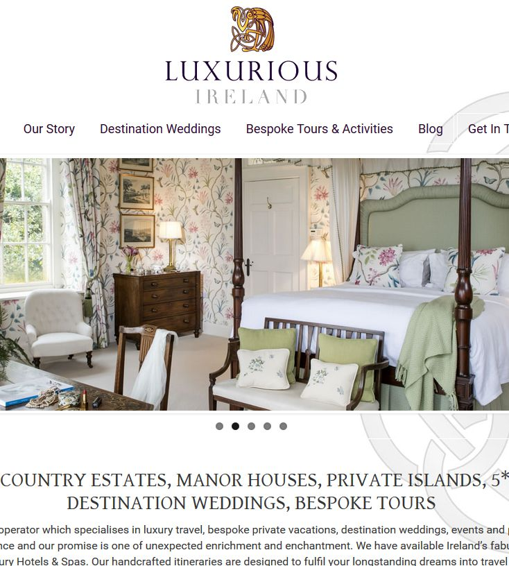 http://www.luxuriousireland.com/ website for luxury travel, bespoke private vacations, destination weddings, events and private tours for groups and individuals designed & built by www.format.ie