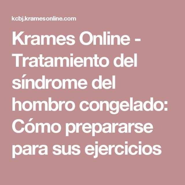 Krames Online - Tratamiento del síndrome del hombro congelado: Cómo prepararse para sus ejercicios