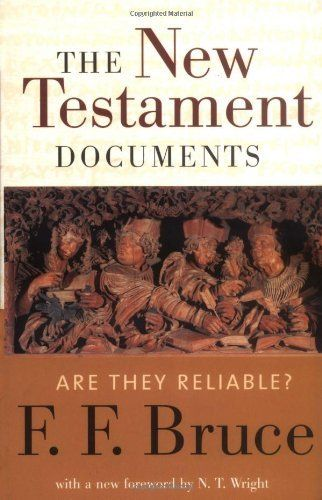 The New Testament Documents: Are They Reliable?, http://www.amazon.ca/dp/0802822193/ref=cm_sw_r_pi_awdl_WZ-Htb1BA61FG