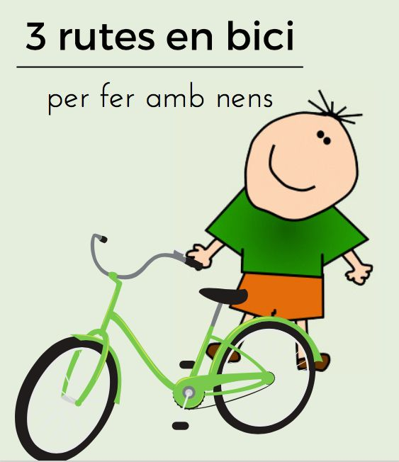 #sortirambnens #ambnens #salirconniños #rutesenbici #rutasenbici #conniños