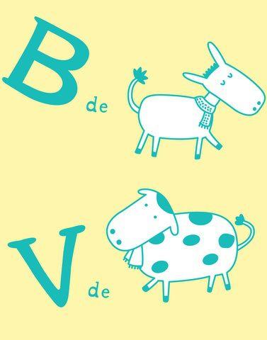 Con B de burro y V de vaca.