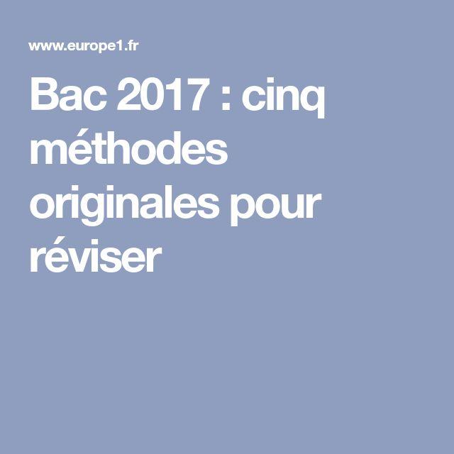 Bac 2017 : cinq méthodes originales pour réviser