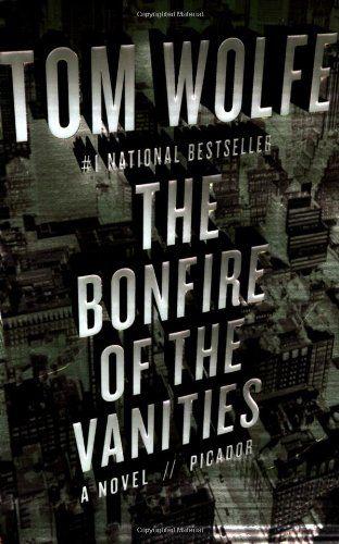 The Bonfire of the Vanities by Tom Wolfe http://www.amazon.com/dp/0312427573/ref=cm_sw_r_pi_dp_iAZ2ub1ZRXQTK