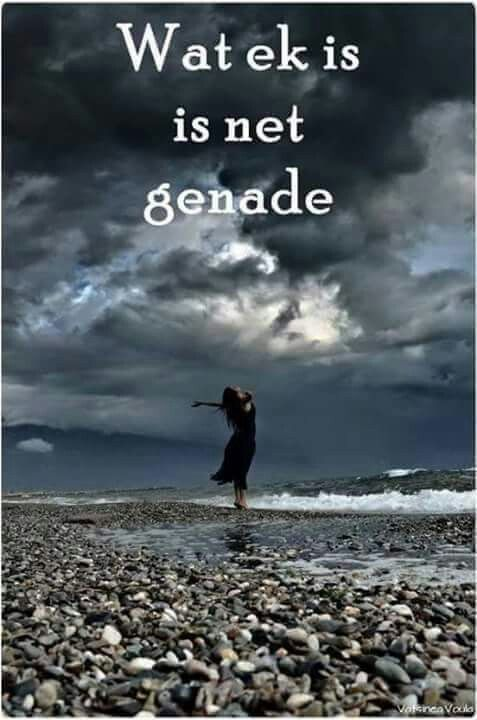 Wat ek is, is net genade. #Afrikaans #iBelieve #grace                                                                                                                                                      More
