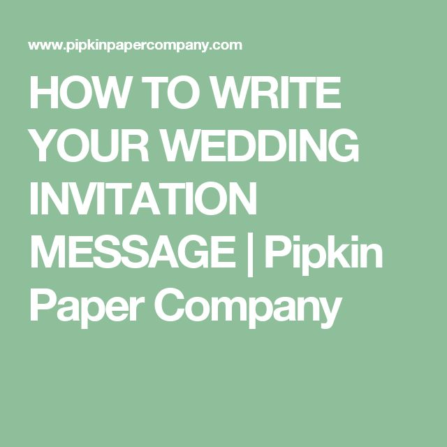 Wedding Wishes Email Sample: 1000+ Ideas About Wedding Invitation Message On Pinterest