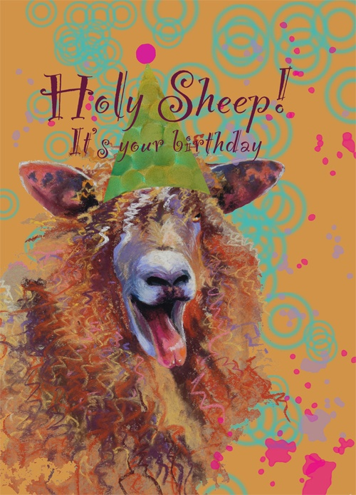 """Holy Sheep- Birthday Card reads, """"Holy Sheep! It's your birthday"""" This guy is a best seller because he always brings a smile and a giggle."""