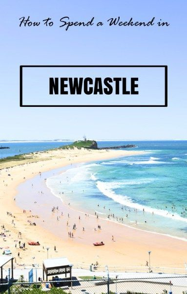 Nobbies Beach, Newcastle, NSW. How to Spend a weekend in Newcastle, NSW: