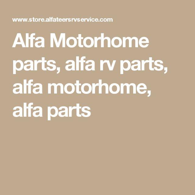 Alfa Motorhome parts, alfa rv parts, alfa motorhome, alfa parts