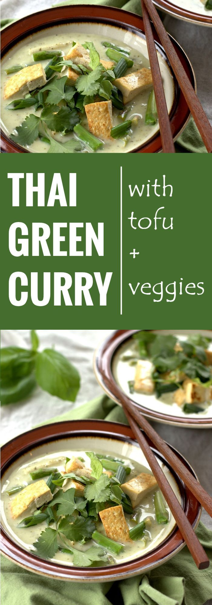 This flavorful Thai vegan green curry is made with a seasoned coconut milk base, tofu, fresh veggies, and topped with fresh basil, cilantro and scallions.
