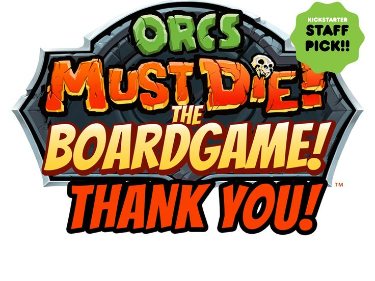 Orcs Must Die! The Board Game! is a co-op and vs. tower defense style board game.  Buy our game! Orcs MUST die, after all!