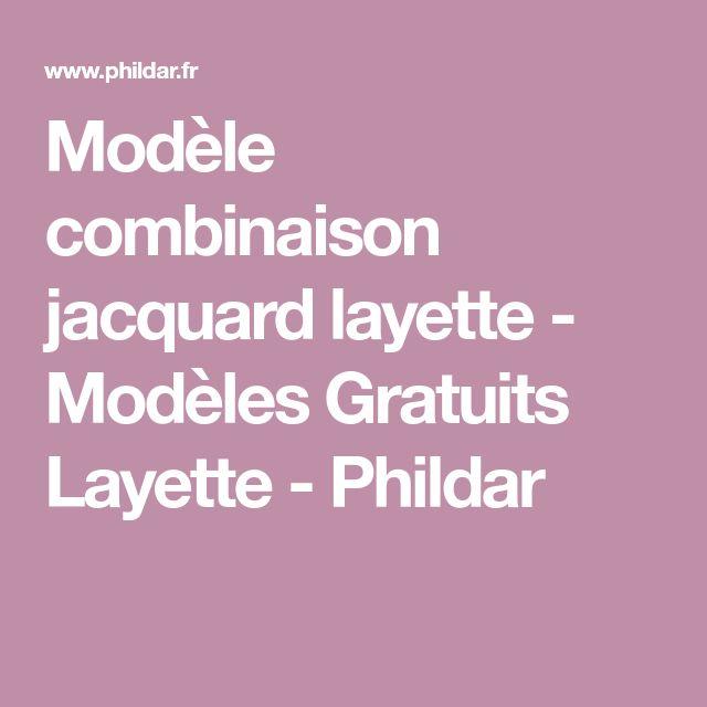 Modèle combinaison jacquard layette - Modèles Gratuits Layette - Phildar