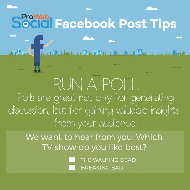 Run a poll. Polls are great not only for generating discussion, but for gaining valuable insights from your audience.