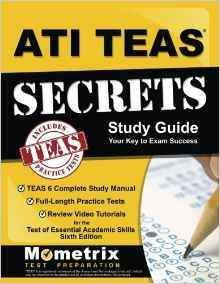 ATI TEAS 6 Study Guide - Includes TEAS 6 Practice Test Questions and Step-by-Step Tutorial Videos