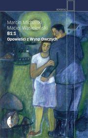 81:1. Opowieści z Wysp Owczych-Michalski Marcin, Wasielewski Maciej