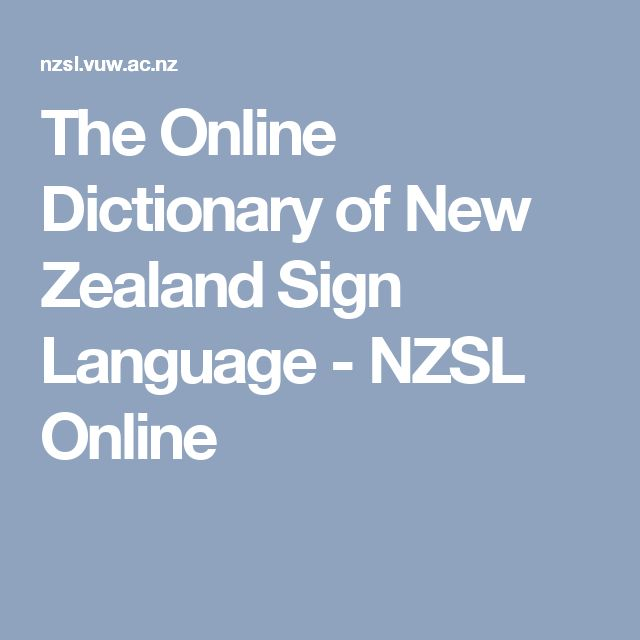 The Online Dictionary of New Zealand Sign Language - NZSL Online