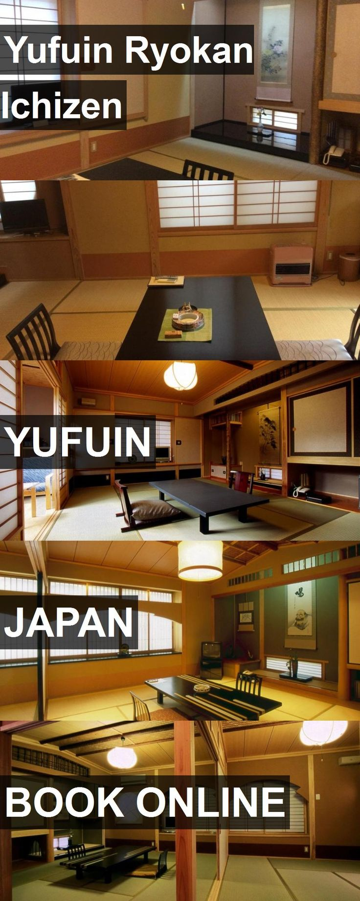 Hotel Yufuin Ryokan Ichizen in Yufuin, Japan. For more information, photos, reviews and best prices please follow the link. #Japan #Yufuin #YufuinRyokanIchizen #hotel #travel #vacation