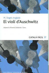 El Violí d'Auschwitz. Vic: Eumo;  Barcelona: Universitat de Barcelona, 2012 (Català Fàcil). Català. Disponible a la Biblioteca Fages de Climent