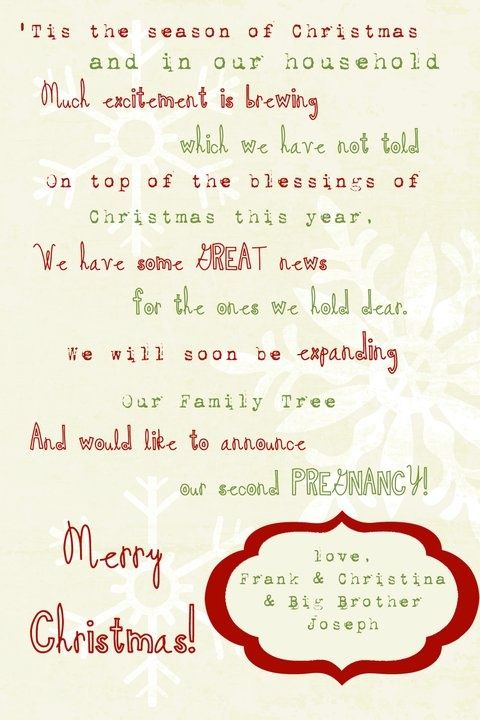 "Love this except at the end I would put ""And would like to announce baby number 3"""