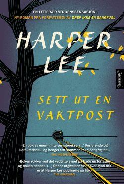 """Ny roman fra forfatteren av """"Drep ikke en sangfugl"""". En litterær verdenssensasjon om raseskille og kjærlighet."""