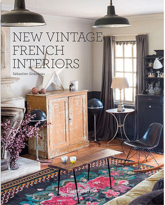 New Vintage French Interiors | Folio