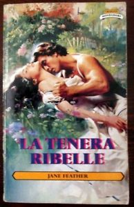 292. La tenera ribelle - Jane Feather