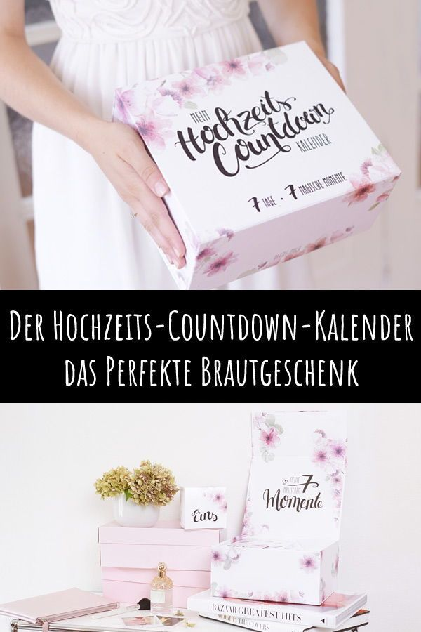 Der Hochzeits Countdown Kalender Hochzeitscountdown Geschenke Brautpaar Geschenke Fur Die Braut