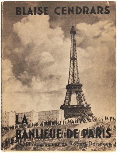 DOISNEAU, Robert (photographer). Blaise CENDRARS (text). La Banlieue de Paris.  Paris, Pierre Seghers, 1949. #paris #photography