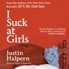 I Suck at Girls by Justin Halpern