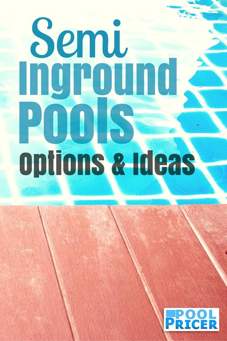 52 best semi inground pools images on pinterest semi inground