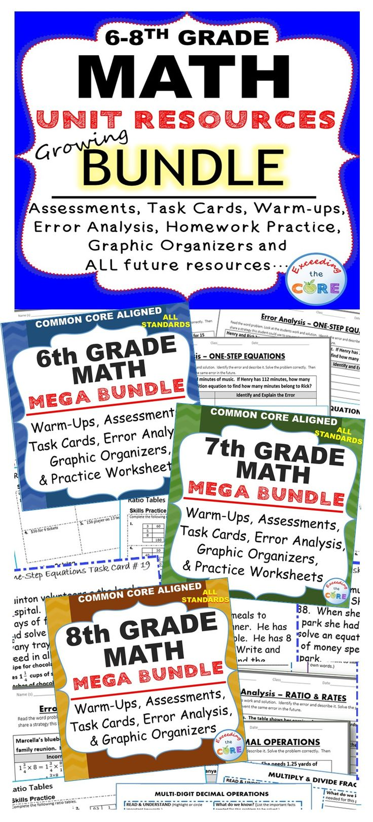Middle School Math Growing Common Core Mega Bundle (6th grade math, 7th grade math and 8th grade math) ~ Over 1,000 pages of assessments, warm-ups, task cards, error analysis worksheets, problem solving graphic organizers, homework practice worksheets, puzzles and answer keys.  Perfect for warm ups, homework, math centers, assessments, exit tickets, and test prep. Includes number sense, expressions and equations, ratios & proportions, rational numbers, geometry, statistics, probability…