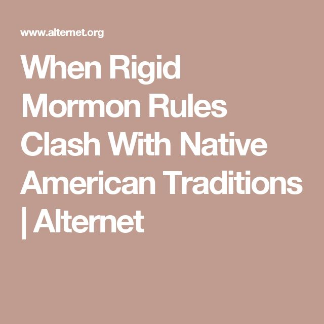 When Rigid Mormon Rules Clash With Native American Traditions | Alternet