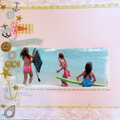 You Float My Boat. Layout by Melissa S.