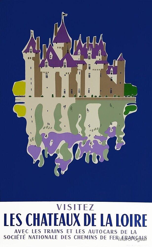 FRENCH CASTLE VINTAGE TRAVEL POSTER Chateau de Loire 1
